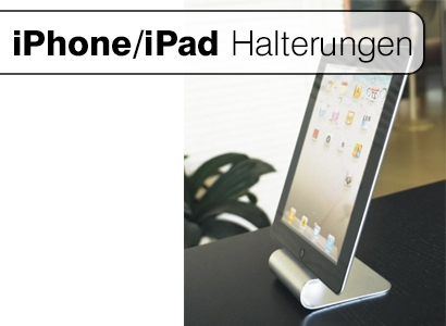 IPad/IPhone Halterungen