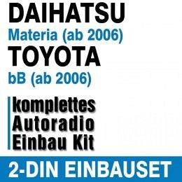 Autoradio Einbauset für Daihatsu Materia ab 2006, Toyota bB ab 2006