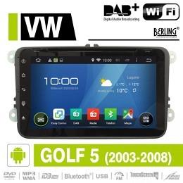 Android Autoradio für VW Golf 5, 2003 - 2008, DAB+ ready, Berling AN-8000